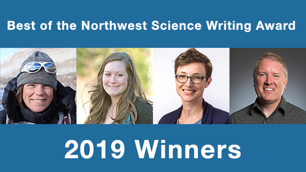 Best of the Northwest Science Writing Award – 2019 Winners