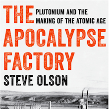 Olson: Our Backyard Plutonium Factory
