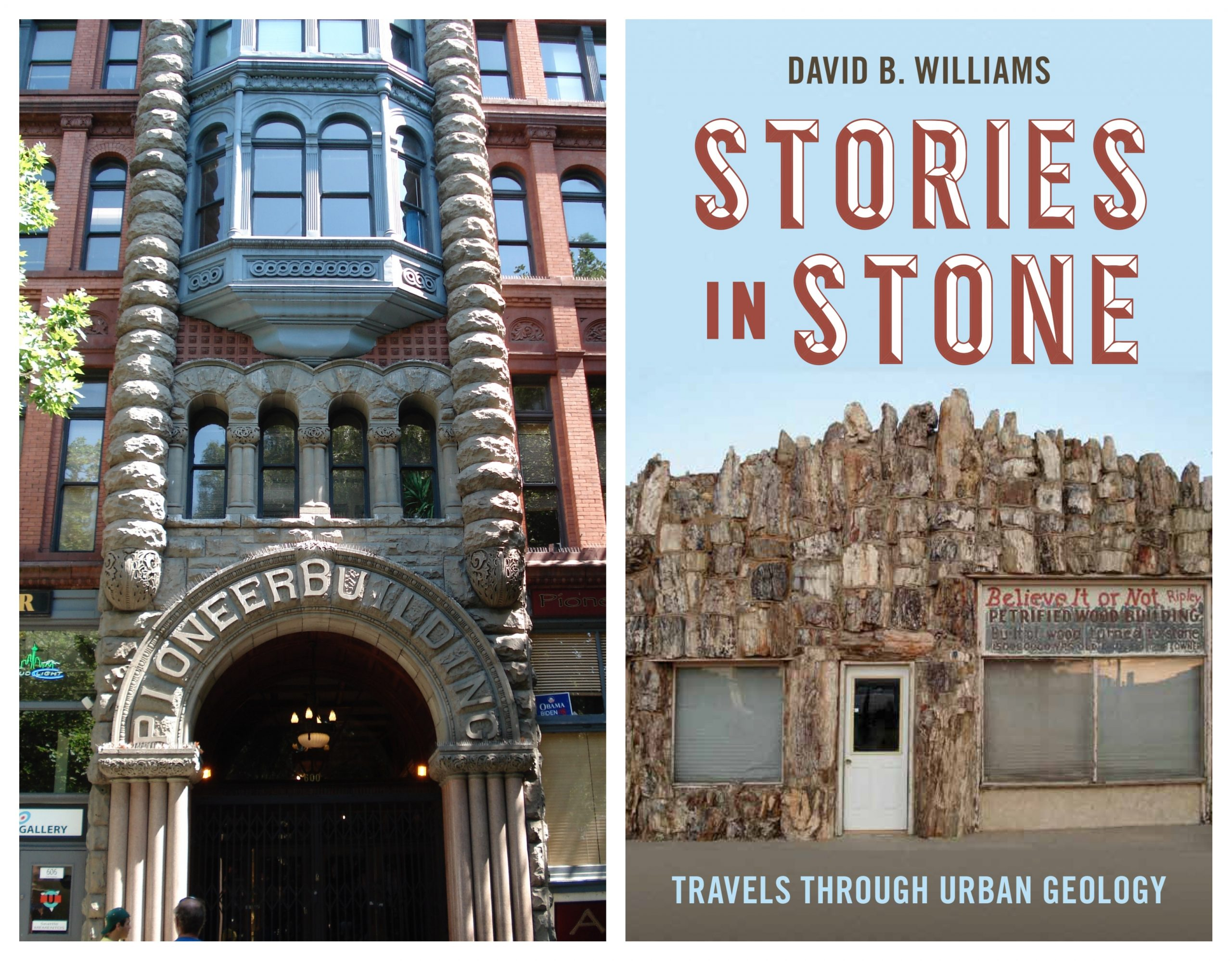 Pioneer Building in Seattle and book cover of 'Stories in Stone' by David B. Williams